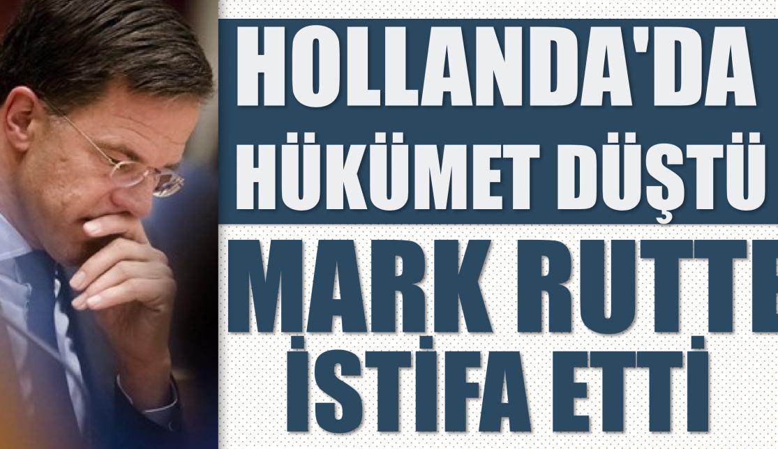 Hollanda'dahükümet düştü: Mark Rutte istifa etti