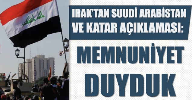 Irak'tan Suudi Arabistan ve Katar açıklaması