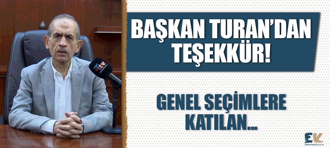 Turan, seçime katılan Türkmen seçmenlere teşekkür etti