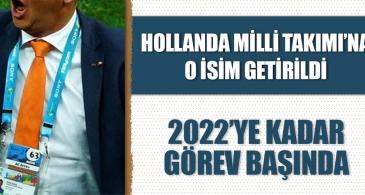 Hollanda Milli Takımı'na o isim getirildi! 2022'ye kadar görev başında!