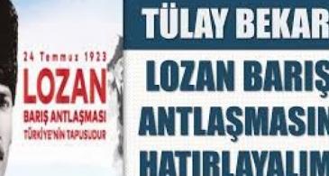"""""""LOZAN BARIŞ ANTLAŞMASINI HATIRLAYALIM"""""""