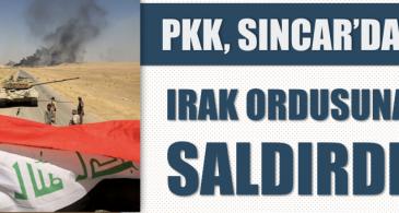 PKK, Sincar'da Irak ordusuna saldırdı